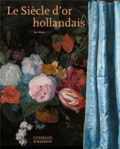 Le siècle d'or hollandais - Couverture - Format classique