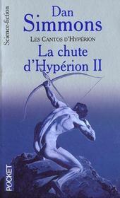 La Chute D'Hyperion T.2 ; Les Cantos D'Hyperion - Intérieur - Format classique
