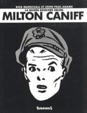 La bande dessinée selon Milton Caniff - Couverture - Format classique