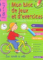 Mon bloc de jeux et exercices, 7-8 ans ; CE1, 2e primaire ; exercices de francais et de calcul - Intérieur - Format classique