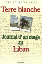 Terre blanche journal d' un otage au liban - Intérieur - Format classique