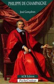 Philippe de Champaigne ; le patriarche de la peinture - Intérieur - Format classique