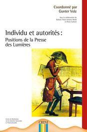 Individu et autorités : positions de la presse des lumières - Intérieur - Format classique