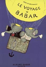 Le voyage de Babar ; coffret - Couverture - Format classique