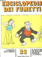 Enciclopedia Dei Fumetti N° 26 Le Dolcezze Della Famiglia, The Newlyweds, Arcibaldo E Petronilla... Texte En Italien. - Couverture - Format classique