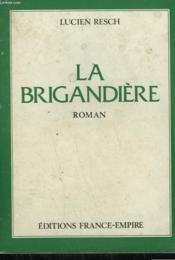 La Brigandiere. - Couverture - Format classique