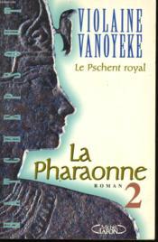 La Pharaonne 2, Le Pschent Royal - Couverture - Format classique