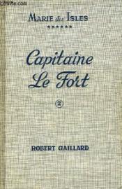 Marie Des Isles Vi - Capitaine Le Fort - Tome Ii - Couverture - Format classique