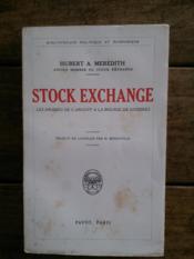 STOCK EXCHANGE les drames de l'argent à la bourse de Londres - Couverture - Format classique