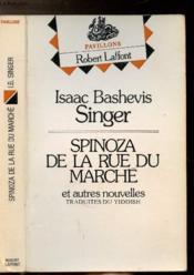 Spinoza De La Rue Du Marche Autres Nouvelles - Collection Pavillons - Couverture - Format classique