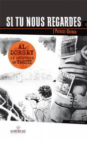 Al Dorsey, le détective de Tahiti T.3 ; si tu nous regardes - Couverture - Format classique