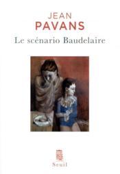 Le scénario Baudelaire - Couverture - Format classique