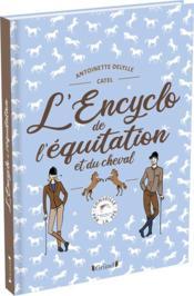 L'encyclo de l'équitation et du cheval - Couverture - Format classique