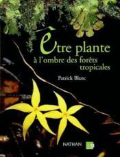 Les Plantes Des Sous-Bois Tropicaux - Couverture - Format classique
