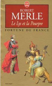 Fortune de France t.10 ; le lys et la pourpre - Intérieur - Format classique
