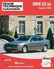 Rta 594.2 Bmw 525 Tds Depuis 1996 - Couverture - Format classique