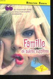 Famille Et Autres Supplices - Couverture - Format classique