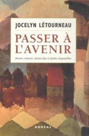 Passer A L'Avenir - Couverture - Format classique