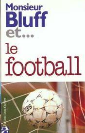 Monsieur bluff et le football - Intérieur - Format classique