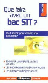Que faire avec un bac stt ; 2e edition - Intérieur - Format classique