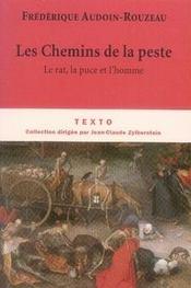 Les chemins de la peste ; le rat, la puce et l'homme - Intérieur - Format classique