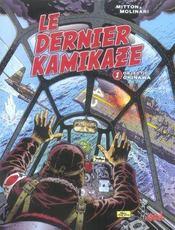 Le dernier kamikaze t.1 ; objectif Okinawa - Intérieur - Format classique