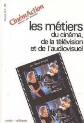 Cinemaction ; Les Métiers Du Cinéma - Couverture - Format classique