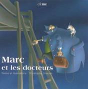 Marc et les docteurs - Couverture - Format classique