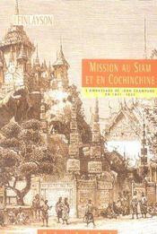 Mission au Siam et en Cochinchine ; l'ambassade de John Crawfurd en 1821-1822 - Intérieur - Format classique