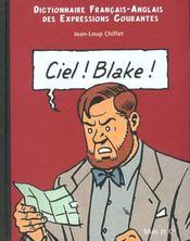Dictionnaire franco-anglais des expressions courantes t.1 ; ciel Blake, sky Mortimer - Intérieur - Format classique
