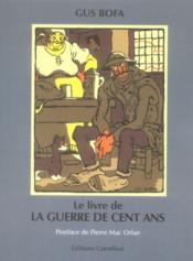Le livre de la guerre de cent ans - Couverture - Format classique
