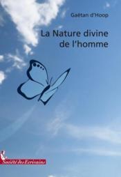 La nature divine de l'homme - Couverture - Format classique