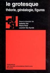 Grotesque - Theorie Genealogie Figures - Couverture - Format classique