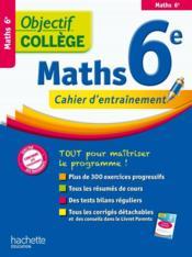 Objectif College ; Mathématiques ; 6ème - Couverture - Format classique