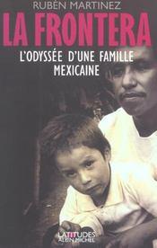 La Frontera ; L'Odyssee D'Une Famille Mexicaine - Intérieur - Format classique