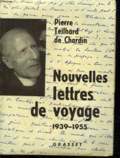 Nouvelles Lettres De Voyage.1939-1955. - Couverture - Format classique