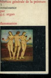 Renaissance. Collection : Histoire Generale De La Peinture N° 3 - Couverture - Format classique