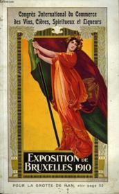 Congres International Du Commerce Des Vins, Cidres, Spiritueux Et Liqueurs, Exposition De Bruxelles 1910 - Couverture - Format classique
