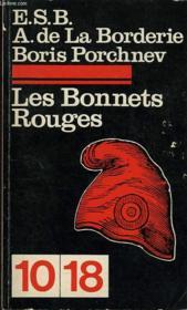 Les Bonnets Rouges Les Historiens Et L'Histoire - Couverture - Format classique