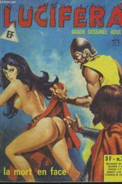 Lucifera N°35. La Mort En Face. - Couverture - Format classique