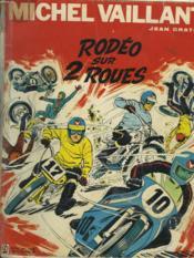 Michel Vaillant. Rodeo Sur 2 Roues. - Couverture - Format classique