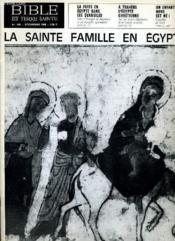 Bible Et Terre Sainte N°106 : La Sainte Famille En Egypte - Couverture - Format classique