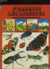 J'Observe Les Insectes - Couverture - Format classique