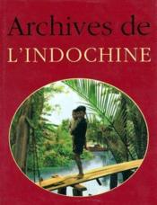 Archives De L'Indochine - Couverture - Format classique