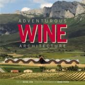 Adventurous wine architecture - Couverture - Format classique