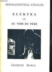 Hofmannsthal-Strauss - Elektra Ou Au Nom Du Pere. - Couverture - Format classique