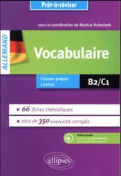 Allemand ; vocabulaire ; B2/C1 ; classes prépas, licence - Couverture - Format classique