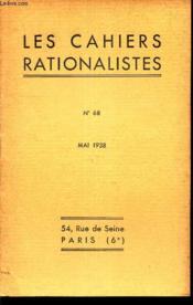 LES CAHIERS RATIONALISTES - N°68 - mai 1938 / Le rationalisme scientifique et la Physique Contemporaine / etc... - Couverture - Format classique
