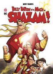 Billy Batson & magie de Shazam ! - Couverture - Format classique