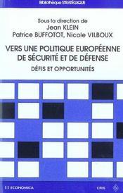 Vers Une Politique Europeenne De Securite Et De Defense - Intérieur - Format classique